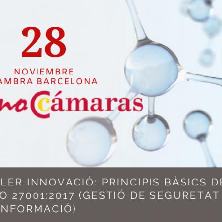Taller ISO 27001 Cambra Barcelona