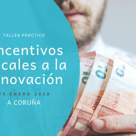 Taller Incentivos Fiscales-Coruna_ene2020